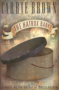 The Hatbox Baby by Carrie Brown