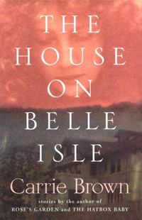 The House on Belle Isle by Carrie Brown